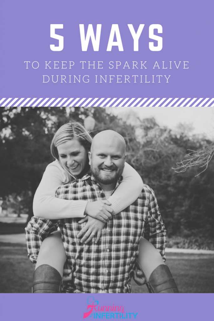 Keeping your marriage healthy and happy during infertility. 5 ways to keep the spark alive during infertility
