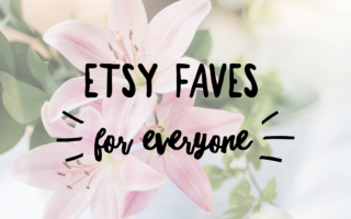 Etsy Faves for Everyone